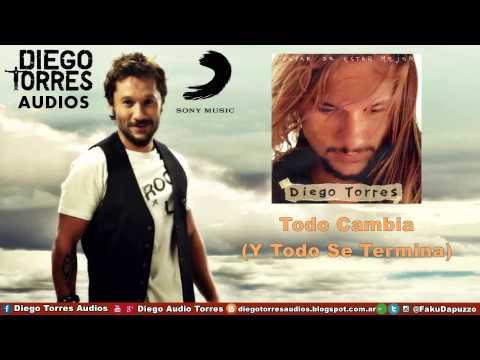 Diego Torres - Todo Cambia (Y Todo Se Termina) (Audio) | Diego Torres Audios