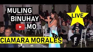 CIAMARA MORALES Original Song: MULING BINUHAY MO