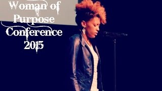 WOMAN OF PURPOSE CONFERENCE 2015 │ Janette...ikz a featured Spoken Word Artist from P4CM