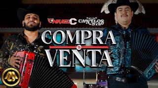 Nivel C & Canelos Jrs - Compra y Venta (Video Oficial)