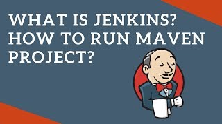 What is Jenkins? How to run a maven GitHub project in Jenkins? | Tech Primers