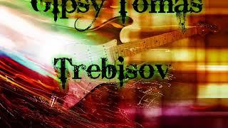 Gipsy Tomas & Trebisov - Suvno Me Dzav & Krasny Sladak