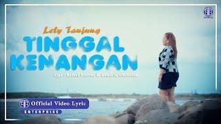 TINGGAL KENANGAN (Official Video Lirik) - Lely Tanjung