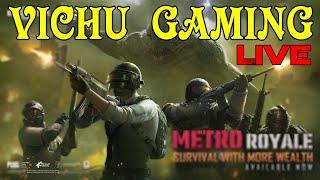 PUBG Mobile New Metro Royal Tamil🔴 Live Streaming | Vichu Gaming  #pubgmobile