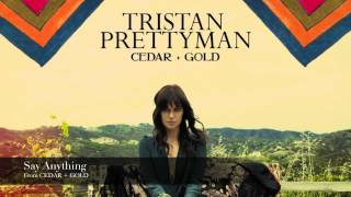 <b>Tristan Prettyman</b>  Say Anything