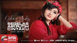 Jihan Audy - Segelas Air Putih Cintaku [OFFICIAL]