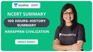 L3: Harappan Civilization | 100 Hours - NCERT History Summary | UPSC CSE - Hindi | Rinku Singh