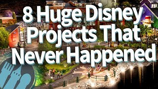 8 Huge Disney Projects That Never Happened
