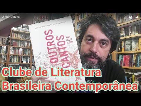 Outros Cantos - Maria Valéria Rezende - Clube de Literatura Brasileira Contemporânea Dez 2017