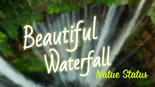 """Beautiful Waterfall Quotes Status""