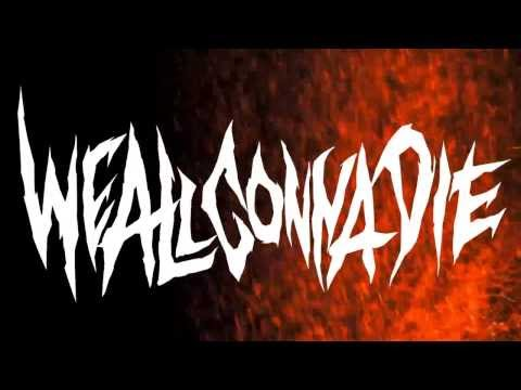 We All Gonna Die - WE ALL GONNA DIE - Unleash Carnage Upon Thy Nemesis (lyric video
