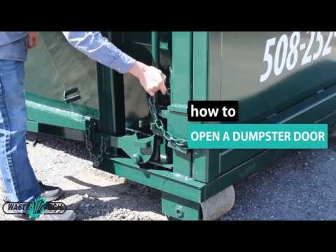 How To Open A Roll Off Dumpster Door