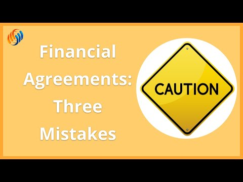 Three things you must NOT do in your Financial Agreement.
