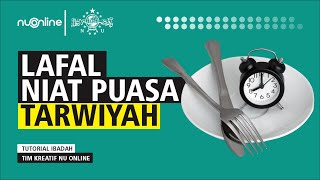 Lafal Niat Puasa Tarwiyah 8 Dzulhijjah