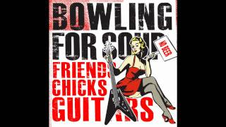 bowling for soup - friends chicks guitars with lyrics