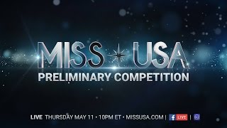 Miss USA 2017 Preliminary Competition Full Show
