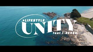 UNITY feat. J-REXXX / LIFESTYLE