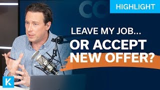 Leave My Job or Accept New Offer?