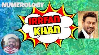 Tribute To Irrfan Khan (His Numerology) Rishi Kapoor Death