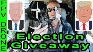 Drone ❌cursion - Election Giveaway (FPV drone) - Comment to win!