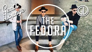The Right Way To Wear A Fedora || Gents Lounge || Mens Fashion