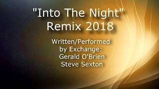 """Into The Night 2018"" New Video"
