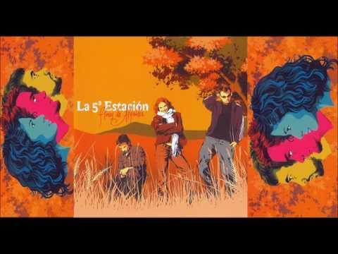 La Quinta Estación - A Cada Paso (Audio)