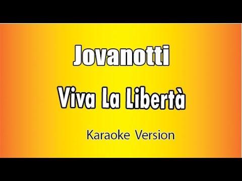 Karaoke Italiano - Jovanotti  -  Viva La libertà