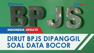 Dirut BPJS Kesehatan akan Dipanggil oleh Bareskrim Polri untuk Usut Kebocoran 279 Data Pribadi
