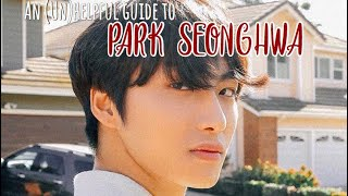 An (Un)helpful Guide To Park Seonghwa (ATEEZ)