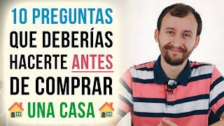 Video: 10 Preguntas Que Deberías Hacerte Antes De Comprar Una Casa