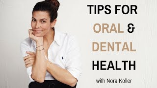 Oral Health Care | Dental Hygiene Tips with Nora Koller