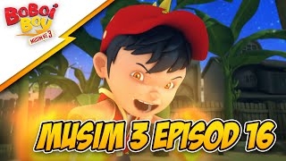 Download Video BoBoiBoy Musim 3 Episod 16: Bahaya BoBoiBoy Api! MP3 3GP MP4