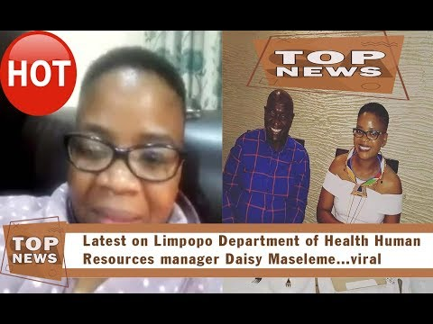 Latest on Limpopo Department of manager Daisy Maseleme and Ben 10 leaked went viral