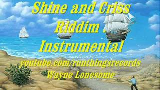 Shine and Criss  Riddim Insrtumental.