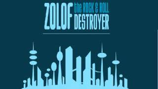 Can't Stand It -  Zolof The Rock and Roll Destroyer