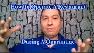 How To Operate A Restaurant During A Quarantine