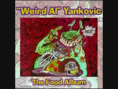 """Addicted to Spuds by """"Weird Al"""" Yankovic"""