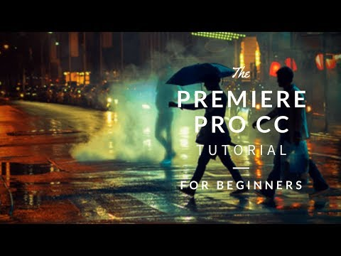 Beginner Video Editing Tutorial! | Adobe Premiere Pro CC 2017!