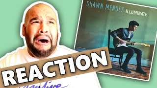 SHAWN MENDES - ILLUMINATE ALBUM [REACTION]
