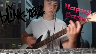 Blink 182   Happy Days (Old Blink Guitar Cover)