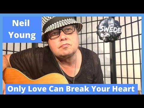Only Love Can Break Your Heart Neil Young Online Guitar Lessons