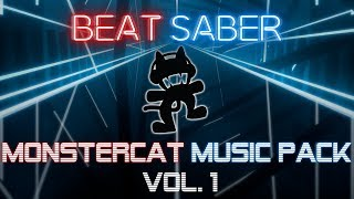 Beat Saber - Monstercat Music Pack Vol.1 [All 10 songs, Expert & FC]