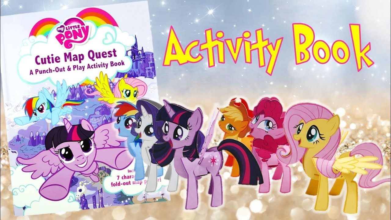My Little Pony Cutie Map Quest Punch-out and Play Activity Book