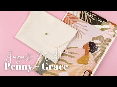 Penny + Grace Unboxing August 2021