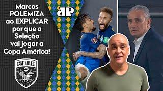 Exclusivo: 'Os caras da Seleção ficaram sem argumento'; Marcos polemiza sobre Copa América