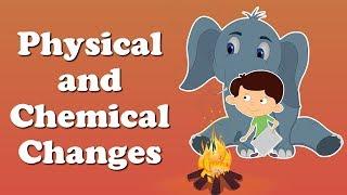 Perubahan Fisik Dan Kimia Untuk Anak-anak