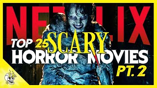 Most Terrifying NETFLIX Horror Movies You Should Not Watch Alone | Flick Connection
