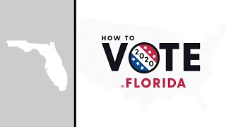 How To Vote In Florida 2020