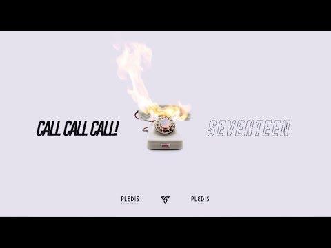 SEVENTEEN - CALL CALL CALL!